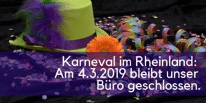 Karneval Betriebsferien