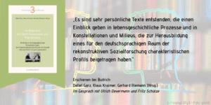 Im Gespräch mit Ulrich Oevermann und Fritz Schütze 2