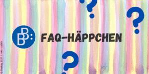 FAQ-Häppchen