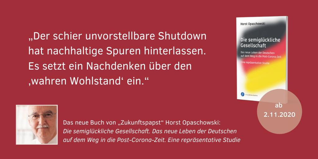 Horst Opaschowski Die semiglückliche Gesellschaft 1