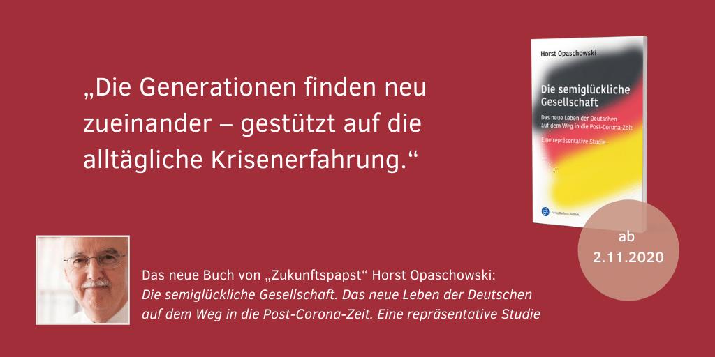 Horst Opaschowski Die semiglückliche Gesellschaft 7