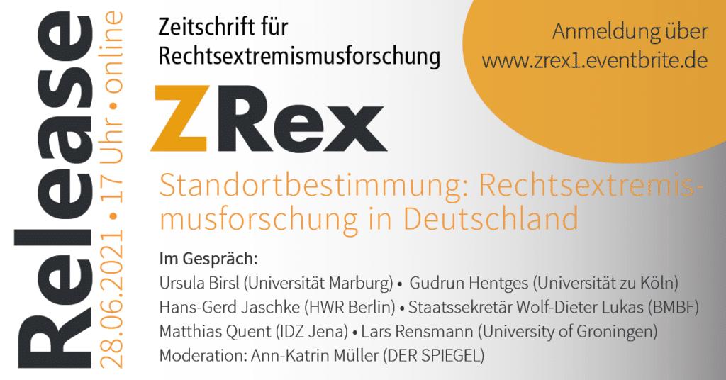 ZRex – Heftpremiere und Standortbestimmung: Rechtsextremismusforschung in Deutschland