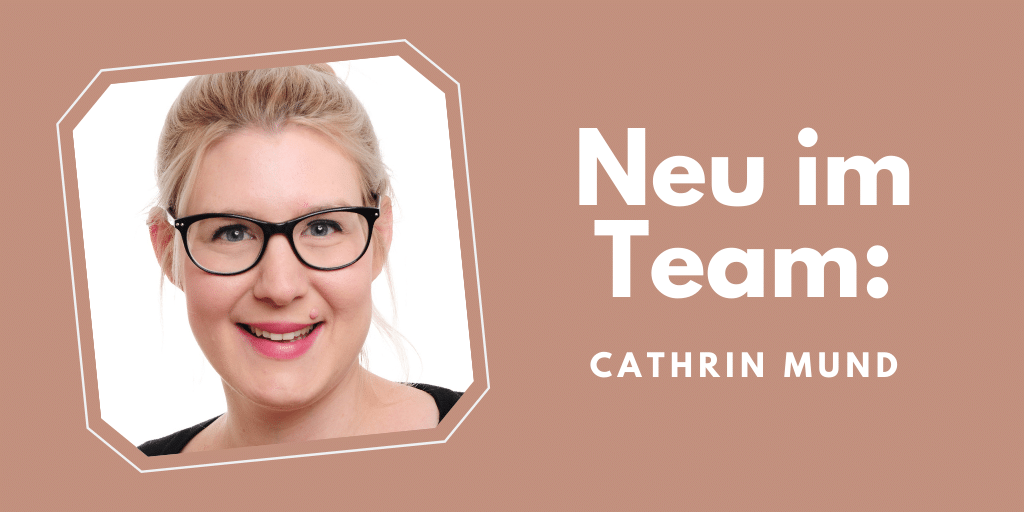 Neu im Team Cathrin Mund