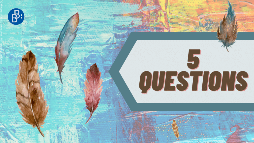 5 Questions